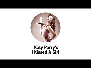 Katy perry S i kissed a girl extreme addition
