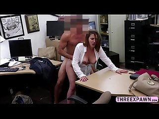 Busty milf sucking pawnshop owners dick to get cash and fucked hard
