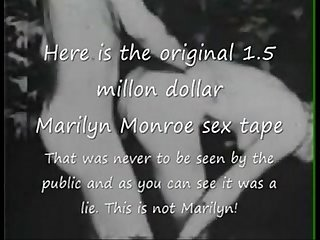 Marilyn Monroe Original 1.5 million dollar sex tape?